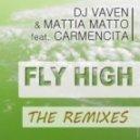 Dj Vaven, Mattia Matto, Carmen Cita -  Fly High  (Jason Jaxx Remix)