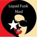 Maxim Larshin - Liquid Funk Maxl 02  (Mixed by )
