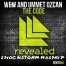 Dannic, W&W, Ummet Ozcan & LMFAO - The Sexy Clobber Code  (Shockstorm Mashup)