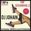 Dj Johan - Pop Session Vol. 2 ()