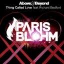 Above & Beyond Feat Richard Bedford - Thing Called Love  (Paris Blohm Remix)
