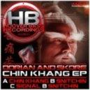 Dorian & Skore - Chin Khang ()