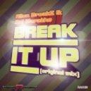 Allen Breakz, Raj Marathe - Break It Up  (Original Mix)