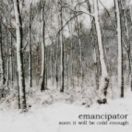 Emancipator - Soon It Will Be Cold Enough To Build Fires ()