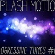Splash Motion - Progressive Tunes #016  (24.04.2013)