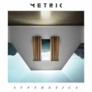 Metric - Synthetica ()