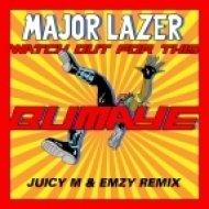 Mazor Lazer - Watch Out For This (Bumaye)  (Juicy M & Emzy Remix)