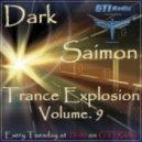 Dark Saimon - Trance Explosion Vol. 9 [30.04.2013] ()