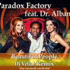 Paradox Factory feat. Dr. Alban - Beautiful people  (Dj Velial Remix)