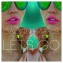 Calvin Harris Ft Ne-Yo - Let\'s Go  (Dj Neka Remix)