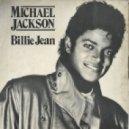 Michael Jackson - Billie Jean  (DJ SHKURIN Mash-up)