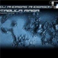 DJ Andreas Anderson - Tabula Rasa  (Original Mix)