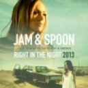 Jam & Spoon Feat. Plavka Vs. David May & Amfree - Right in the Night  (David May Vs Amfree Remix Ft Nate)