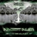 Ancient Alien - Way To The Clouds  (Original Mix)