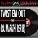 Dillinja & Proper Villains - Twist Em Out  (Raj Marathe ReRub)