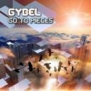 Gybel - Go To Pieces  (Original Mix)