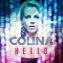 Colina Feat. Tommy Clint - Hello  (Original Club Mix)