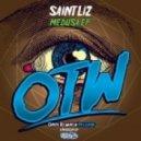 Saint Liz - Medusa (Original Mix)