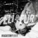 Eli and Fur - Nightmares  (Hackman Remix)