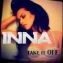 Bob Sinclar & Daft Punk & Inna - Take It Off  (DJ Grigoriy Miks Mash-Up)