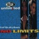 2 Unlimited   - No Limit  (Ural Djs 2K13 Remix)