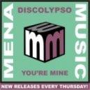 Discolypso - You\'re Mine  (Original Mix)