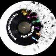 Maxim Larshin - Full On Mix 12 - My Birthday 21.05  (Mixed by )