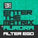 Alter Ego - Aurora  (Original Mix)