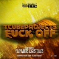 T-Cubeprojects - Fuck Off  (Gustolabs Remix)