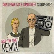 Smallltown DJs & Grandtheft - Get Based ()