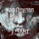 Yan Oxygen - I Want  (Original Mix)