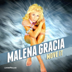Malena Gracia - Move It  (Extended Vocal Mix)