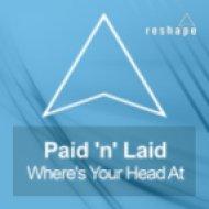 Paid\'n\'Laid  - Where\'s Your Head At  (Alex Guesta & Yan Kings Edm Mix)