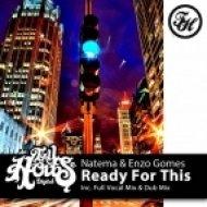 Natema, Enzo Gomes - Ready For This  (Dub Mix)
