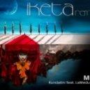 Iketa - Movie (Kundalini Project Feat. LaMeduza Remix) - Movie ()