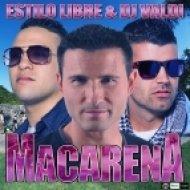 Estilo Libre & DJ Valdi - Macarena  (Extended Version)