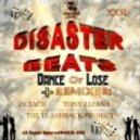 Disaster Beats - Dance Or Loose  (Detach Remix)