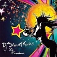 Dj Samuel Kimko - La Zumbera  (Jack Mazzoni Vs Christopher Vitale Remix)