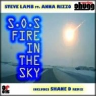 Steve Lamb Feat Anna Rizzo - S.O.S. Fire In The Sky  (Shane D Remix Instrumental)