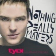 tyDi   - Nothing Really Matters( Feat. Melanie Fontana & Leaf Walker  (Arion Remix)