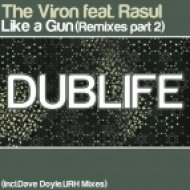 The Viron - Like A Gun  (Dave Doyle Remix)