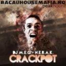 DJ M.E.G., N.E.R.A.K. - Crackpot  (Original Mix)