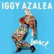 Iggy Azalea - Bounce  (Danny Howard Remix)