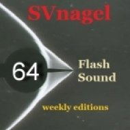 SVnagel - Flash Sound (trance music) 64 weekly edition,May 2013 ()