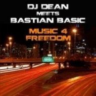 DJ Dean Meets Bastian Basic - Music 4 Freedom  (Persian Raver Remix)