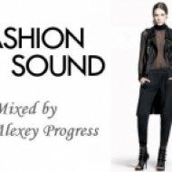 Alexey Progress - Fashion Sound vol.8 ()