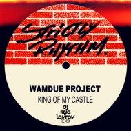 Wamdue Project - King of My Castle  (DJ Илья Лавров Remix Radio Edition)