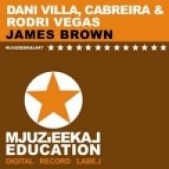 Dani Villa, Cabreira, Rodri Vegas - James Brown  (Original Mix)
