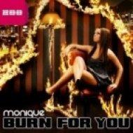 Monique - Burn For You  (Micast Remix)