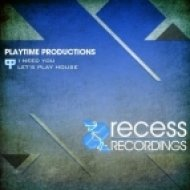 Playtime Productions - Let\'s Play House  (Original Mix)